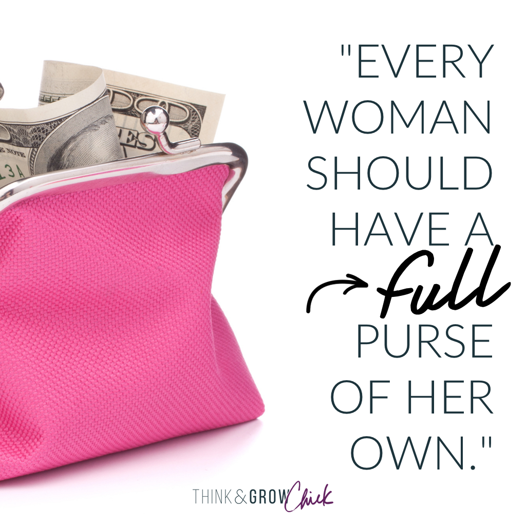 every woman should have a full purse